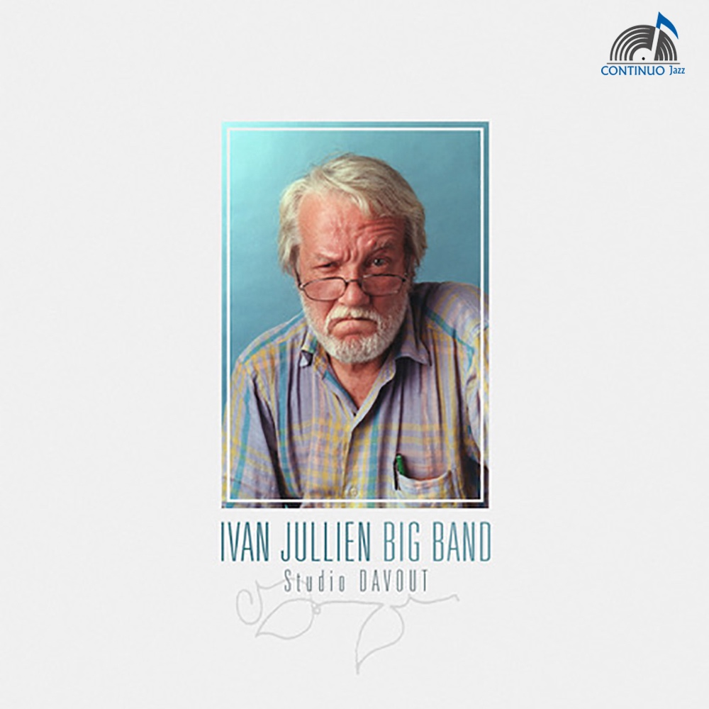 Studio Davout / Ivan Jullien Big Band