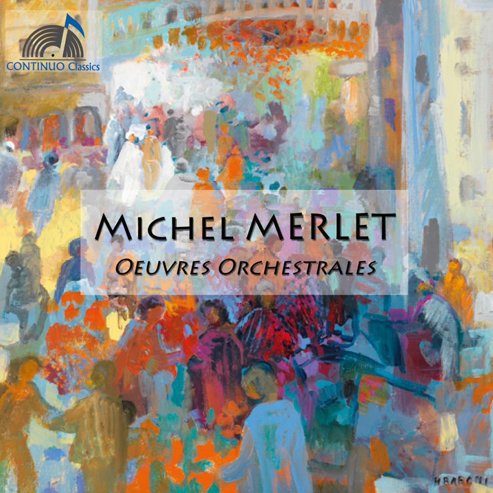 Michel MERLET «Oeuvres orchestrales» r