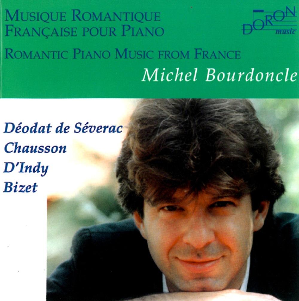 Musique romantique française pour piano / Michel Bourdoncle