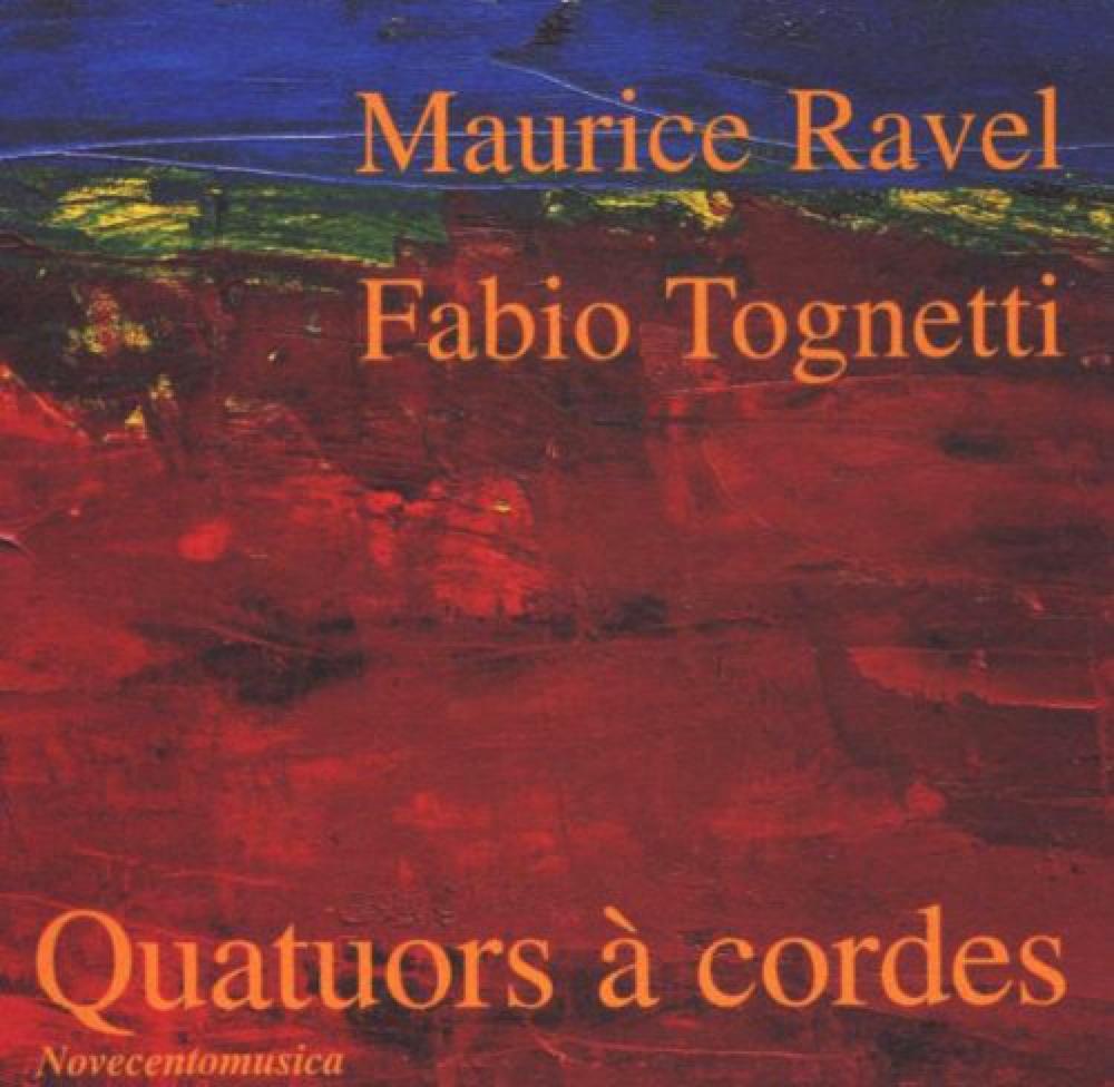 Tognetti - Ravel : Quatuors à cordes